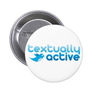 Textual Active en el gorjeo Texting de moda Chapa Redonda 5 Cm