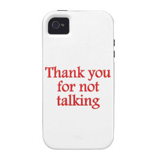 Thank you for not talking