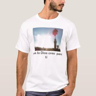 ti de para del creo de Dios del que del lo de Mira Camiseta