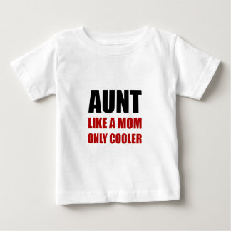 Tía Like Mom Cooler Camiseta De Bebé