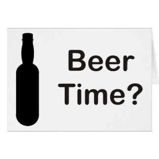 ¿Tiempo de la cerveza? Tarjeta De Felicitación