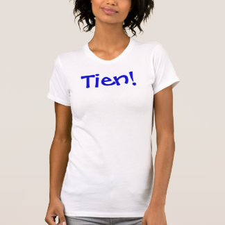 ¡Tien! Camisetas