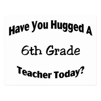Tiene usted abrazado un 6to profesor del grado hoy postal
