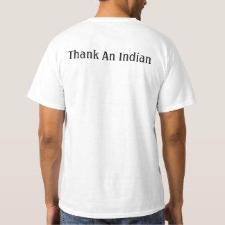 ¿Tierra conseguida? Agradezca a un indio. Camiseta