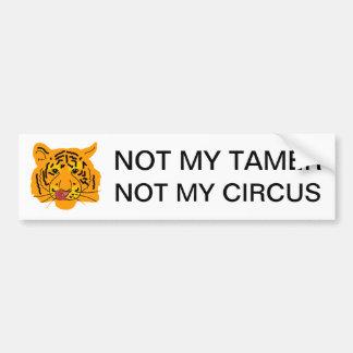 Tigre no mi más doméstico no mi circo pegatina para coche