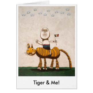 ¡Tigre y yo! Tarjeta De Felicitación