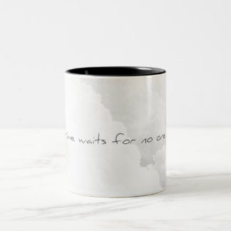 Time waits for no one taza de café de dos colores