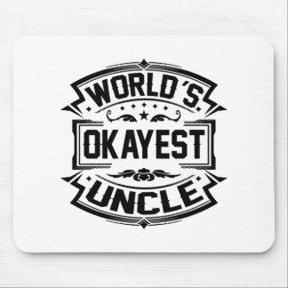Tío de Okayest del mundo Alfombrilla De Ratón