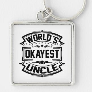 Tío de Okayest del mundo Llavero Cuadrado Plateado