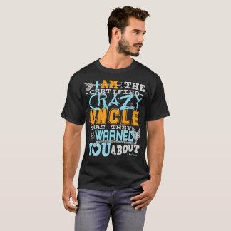 Tío loco certificado divertido camiseta