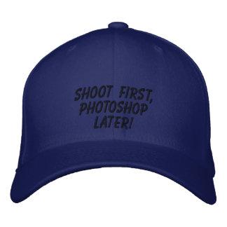"""¡""""Tire primero, Photoshop más adelante! """" Gorra De Béisbol"""