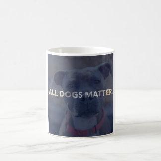 Toda la taza de café de la materia de los perros
