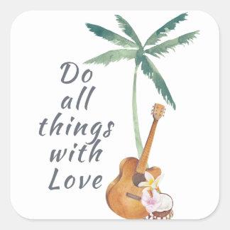 Todas las cosas con el amor tropical pegatina cuadrada
