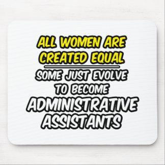 Todas las mujeres son el igual creado… Admin Asst Tapete De Ratones