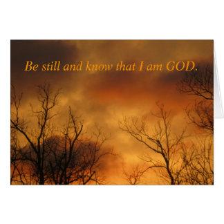 Todavía esté y sepa que soy 46:10 de los salmos de tarjeta