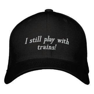 ¡Todavía juego con los trenes! Gorras De Béisbol Bordadas