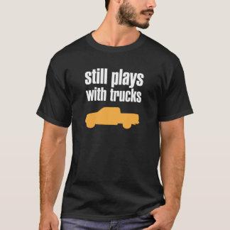 Todavía juegos con los camiones camiseta