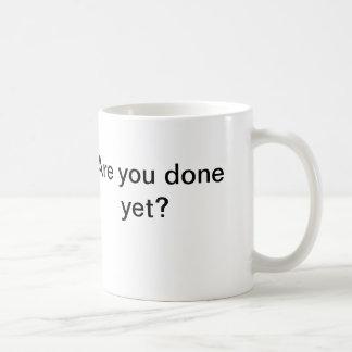 ¿Todavía le hacen? taza