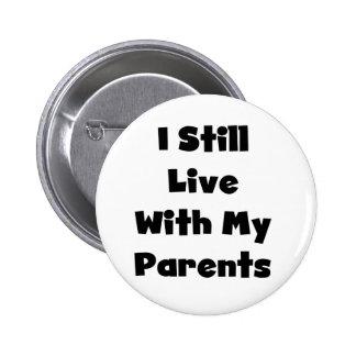 Todavía viva con los padres pins