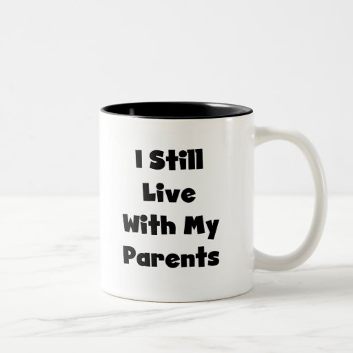 Todavía viva con los padres tazas