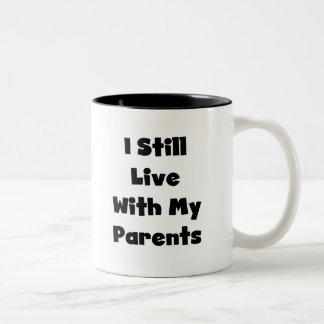 Todavía viva con los padres taza dos tonos