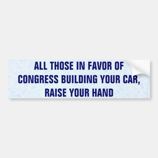 Todo el ésos a favor del congreso que construye su pegatina para coche