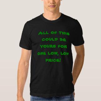 ¡Todo el esto podía ser el suyo para uno bajo, pre Camiseta