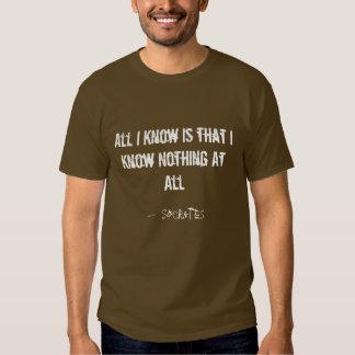Todo I Know es que no sé nada Camisetas