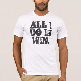 TODO LO QUE LO HAGO ES TRIUNFO. Camiseta