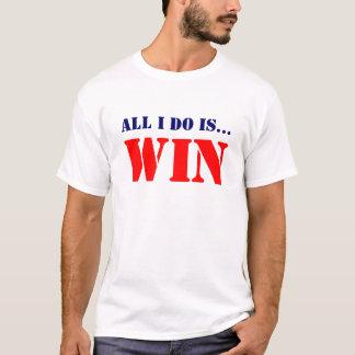 Todo lo que LO HAGO ES TRIUNFO Camiseta