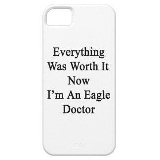 Todo lo valió ahora que soy doctor de Eagle iPhone 5 Carcasa