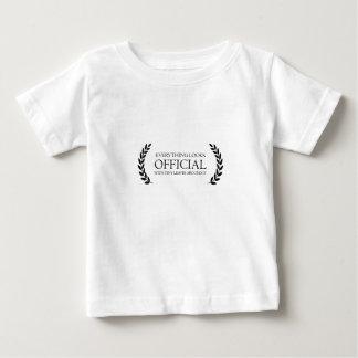 Todo parece oficial camiseta de bebé