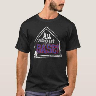 Todo sobre la base - camiseta del béisbol