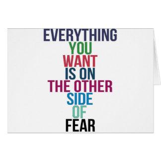 Todo usted Want está en el otro lado del miedo Tarjeta De Felicitación