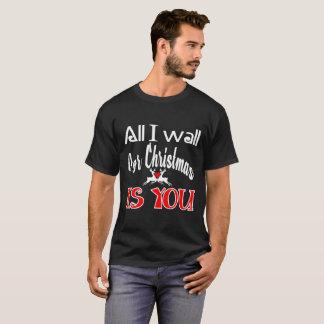 todo-yo-querer-para-navidad-ser-usted camiseta