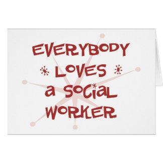 Todos ama a un asistente social tarjeta de felicitación