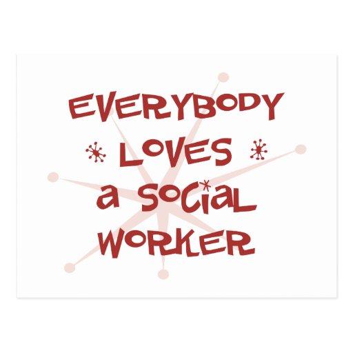 Todos ama a un asistente social tarjeta postal