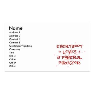 Todos ama a un director de funeraria tarjeta personal