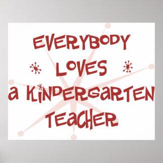 Todos ama a un maestro de jardín de infancia posters