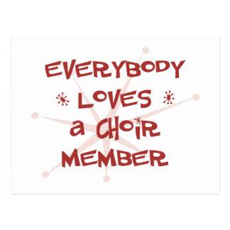 Todos ama a un miembro del coro tarjeta postal