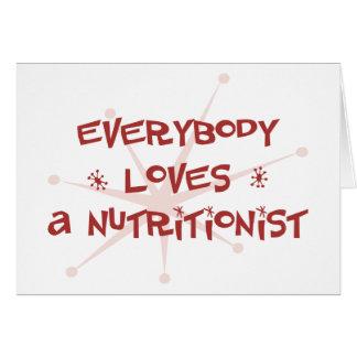 Todos ama a un nutricionista tarjeta de felicitación