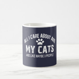 ¡Todos cuidado de I SON alrededor mis GATOS!! Taza De Café
