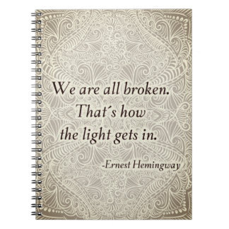 Todos estamos rotos. - Quote´s positivo Cuaderno