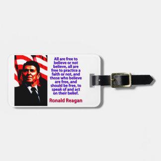 Todos están libres de creer - a Ronald Reagan Etiqueta Para Maletas