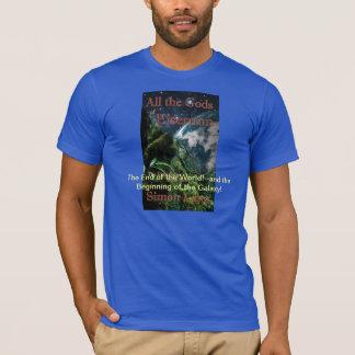 """""""Todos los dioses camiseta de Eisernon"""""""