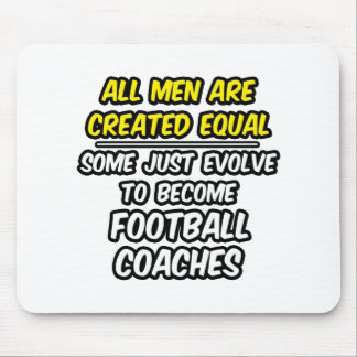 Todos los hombres son entrenadores de fútbol cread alfombrillas de raton