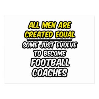 Todos los hombres son entrenadores de fútbol cread tarjetas postales