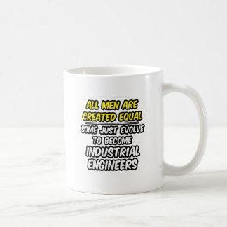 Todos los hombres son ingenieros industriales crea taza