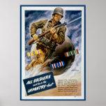 Todos los soldados no pueden estar en la infanterí posters