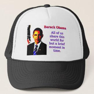Todos nosotros comparten este mundo - Barack Obama Gorra De Camionero
